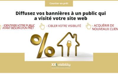 Courtier en prêt immobilier : Ciblez par bannières publicitaires votre public ayant visité votre site web